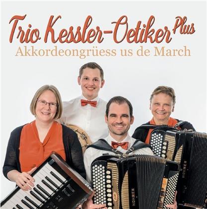 Trio Kessler-Oetiker Plus - Akkordeongrüess us de March