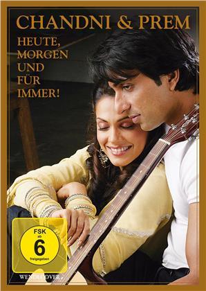 Chandni und Prem - Heute, morgen und für immer! (2008)