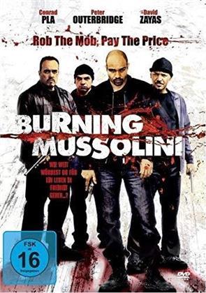 Burning Mussolini (2009)