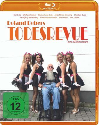 Roland Rebers Todesrevue (2019)