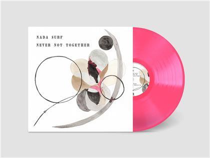 Nada Surf - Never Not Together (Gatefold, Pink Vinyl, LP)