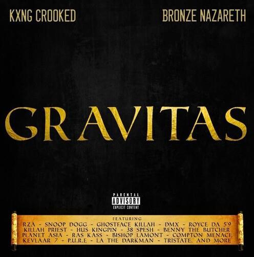 Bronze Nazareth & Kxng Crooked - Gravitas