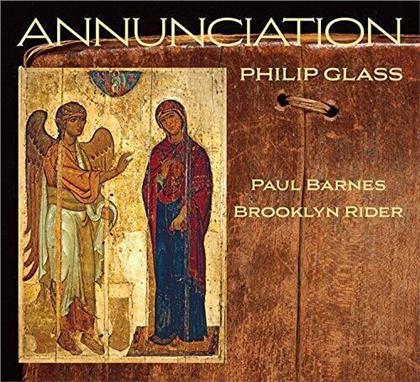 Brooklyn Rider & Philip Glass (*1937) - Annunciation (Digipack)