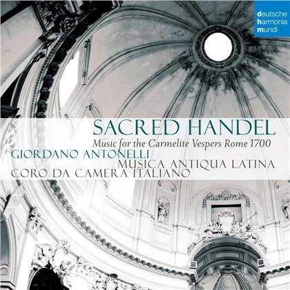 Musica Antiqua Latina - Sacred Handel - Music For The Carmelite Vespers