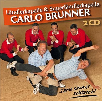 Carlo Brunner - Zäme Simmer Schtarch! (2 CDs)