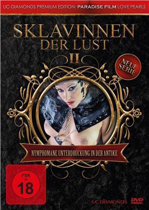 Sklavinnen der Lust - Vol. 2 - Nymphomane Unterdrückung in der Antike (UC Diamonds Premium Edition)