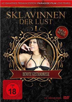 Sklavinnen der Lust - Vol. 1 - Devote Geständnisse (UC Diamonds Premium Edition)