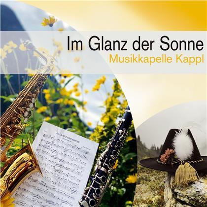 Musikkapelle Kappl & Kappler Dorfmusikanten - Im Glanz der Sonne