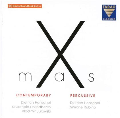 Dietrich Henschel, Ensemble UnitedBerlin, Vladimir Jurowski (1915-1972) & Simone Rubino - X-Mas Contemporary - X-Mas Percussive