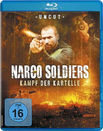 Narco Soldiers - Kampf der Kartelle (2019) (Uncut)