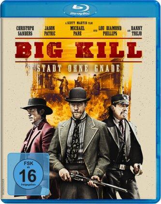 Big Kill - Stadt ohne Gnade (2018)