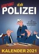 Uli Stein – Achtung! Polizei Kalender 2021 - Monatskalender für die Wand