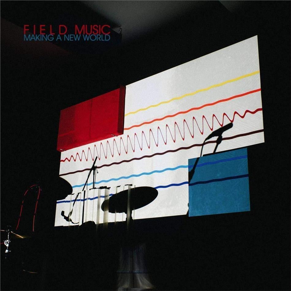 Field Music - Making A New World