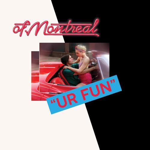 Of Montreal - Ur Fun