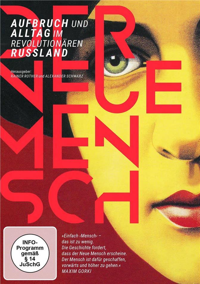 Der Neue Mensch - Aufbruch und Alltag im revolutionären Russland