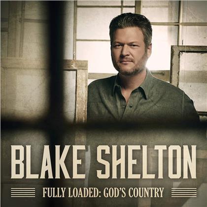 Blake Shelton - Fully Loaded: God's Country