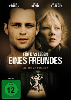 Für das Leben eines Freundes (1998)
