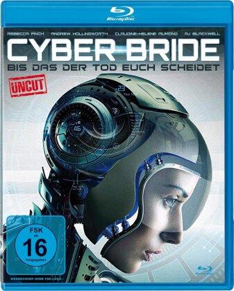 Cyber Bride - Bis dass der Tod euch scheidet (2019) (Uncut)