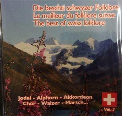 Die Beschti Schwyzer Folklore - Vol. 7