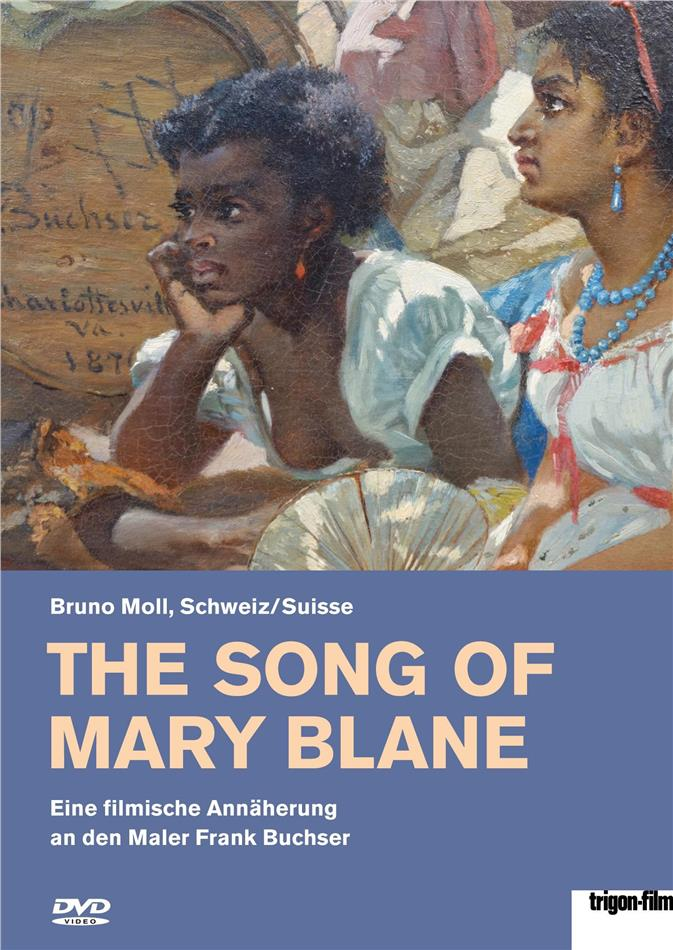 The Song of Mary Blane (2019)