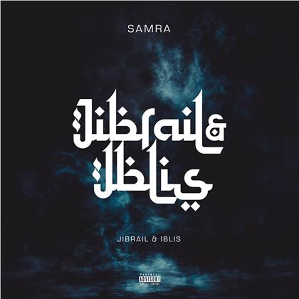 Samra - Jibrail Und Iblis