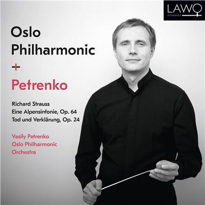 Vasily Petrenko, Oslo Philharmonic Orchestra & Richard Strauss (1864-1949) - Eine Alpensinfonie, Tod und Verklärung