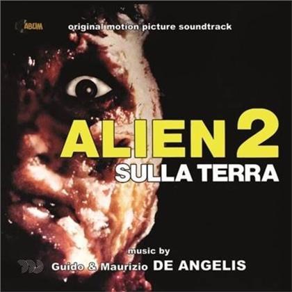 Guido De Angelis & Maurizio De Angelis - Alien 2 Sulla Terra
