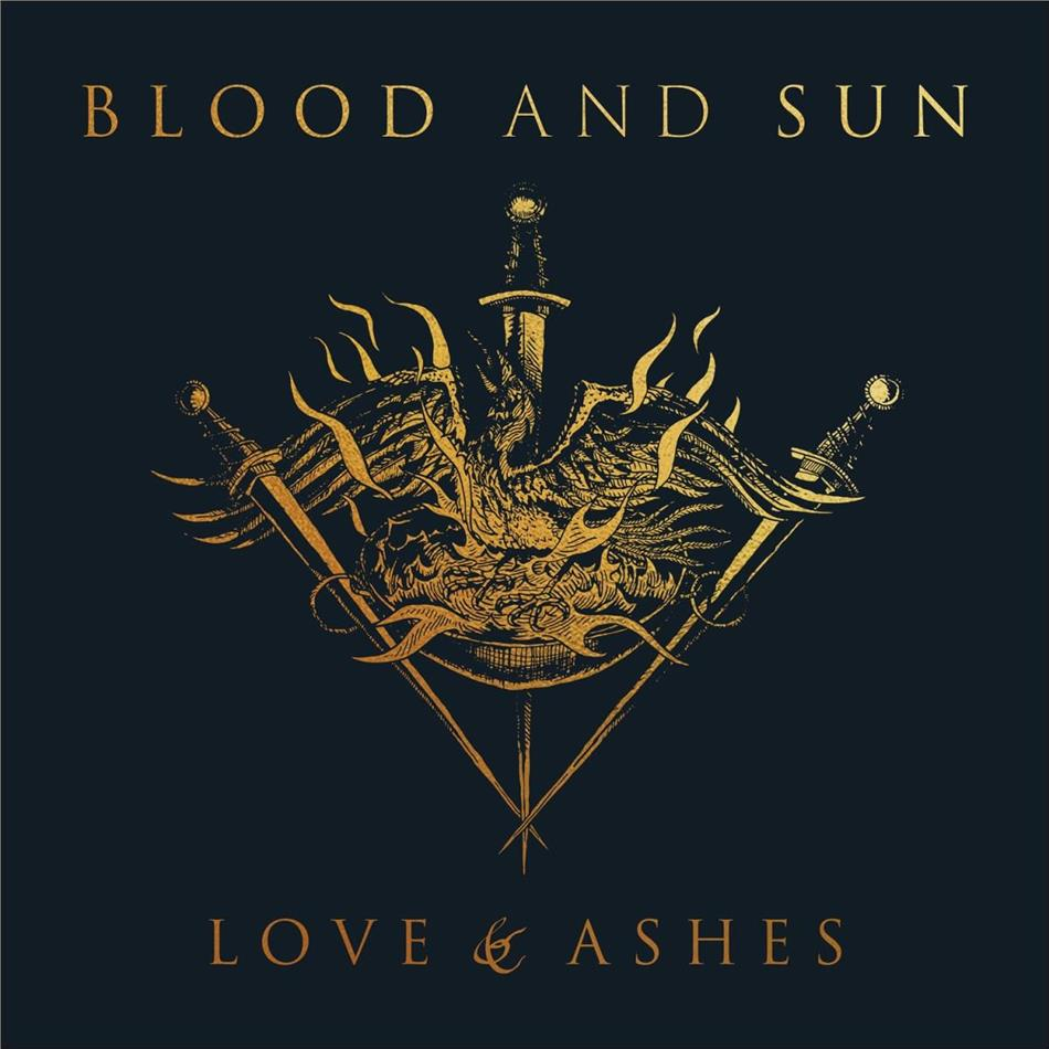 Blood And Sun - Love & Ashes