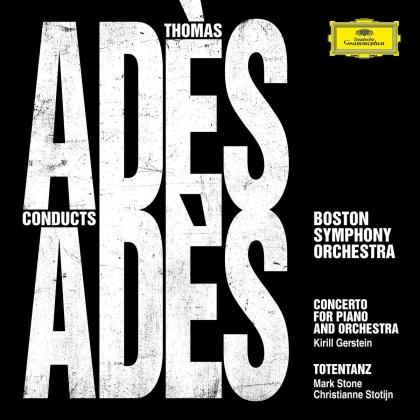 Thomas Ades (*1971), Thomas Ades (*1971) & Boston Symphony Orchestra - Ades Conducts Ades
