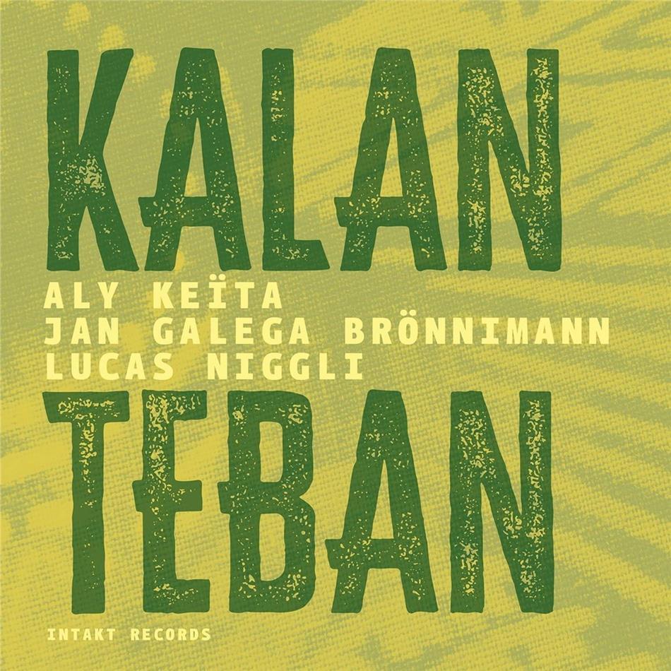 Aly Keita & Jan Galega Bro - Kalan Teban