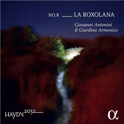 Giovanni Antonini, Il Giardino Armonico, Joseph Haydn (1732-1809) & Béla Bartók (1881-1945) - Haydn 2032 Volume 8: La Roxolana