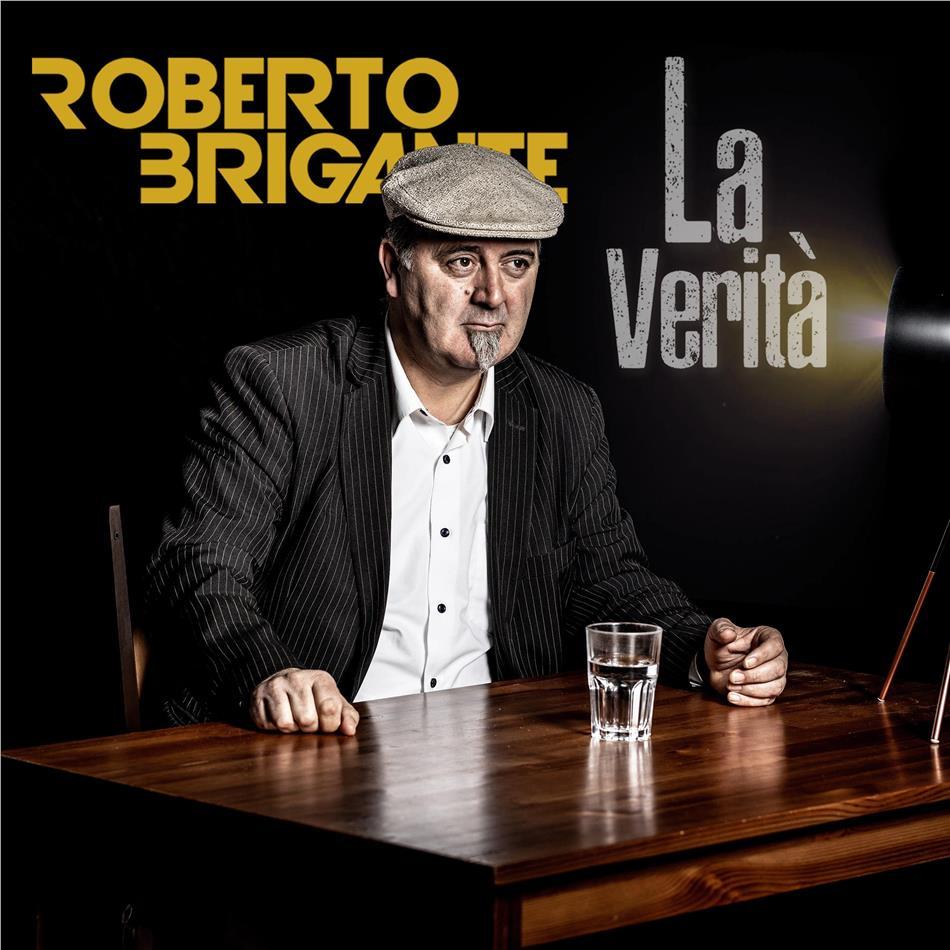 Roberto Brigante - La Verità