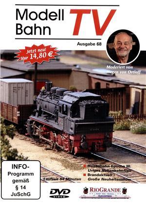 Modellbahn TV - Ausgabe 68