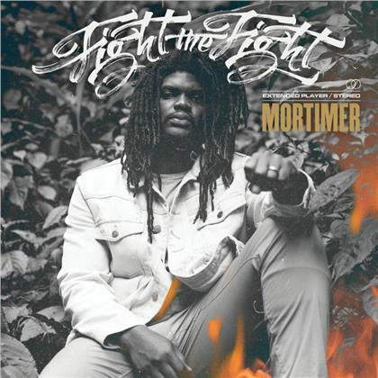 Mortimer - Fight The Fight