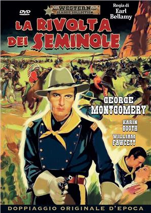 La rivolta dei seminole (1955) (Classic Western Collection)