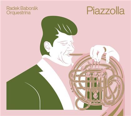 Radek Baborak Orquestri & Astor Piazzolla (1921-1992) - Piazzolla