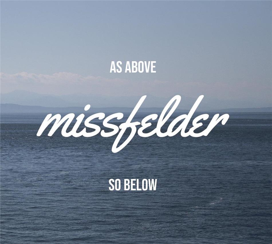 Missfelder - As Above - So Below