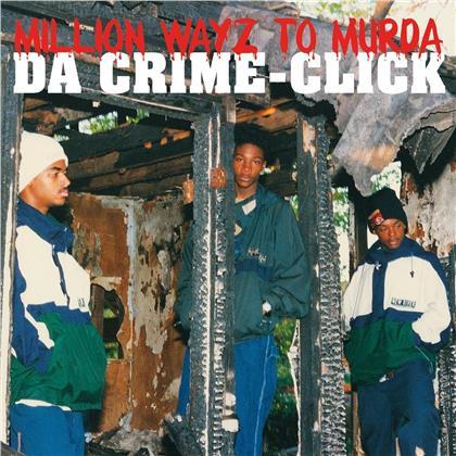 Da Crime-Click - Million Wayz To Murda (LP)
