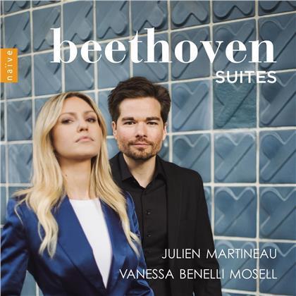 Julien Martineau, Vanessa Benelli Mosell & Ludwig van Beethoven (1770-1827) - Suites