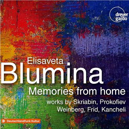 Alexander Scriabin (1872-1915), Serge Prokofieff (1891-1953), Mieczyslaw Weinberg (1919-1996), Grigori Samuilowitsch Frid (1915-2012), Giya Kancheli (*1935), … - Memories From Home