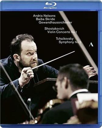 Gewandhausorchester, Andris Nelson & Baiba Skride - Shostakovich / Tchaikovsky - Violin Concerto No. 1 / Symphony No. 5