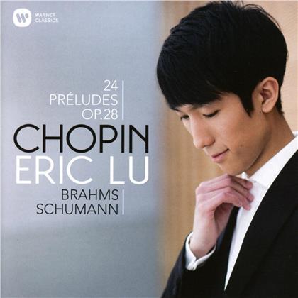 Eric Lu, Frédéric Chopin (1810-1849), Johannes Brahms (1833-1897) & Robert Schumann (1810-1856) - 24 Prélude op.28