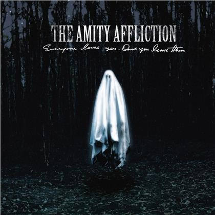 The Amity Affliction - Everyone Loves You... Once You Leave Them