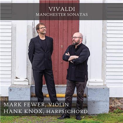 Antonio Vivaldi (1678-1741), Mark Fewer & Hank Knox - Manchester Violin Sonatas