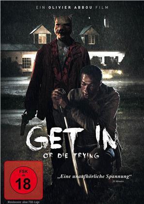Get in or die trying (2019)