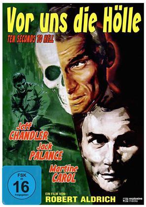 Vor uns die Hölle - Ten Seconds to Hell (1959)
