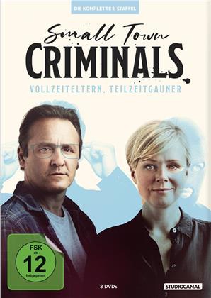 Small Town Criminals - Vollzeiteltern, Teilzeitgauner - Staffel 1 (3 DVDs)