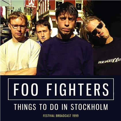 Foo Fighters - Things To Do In Stockholm