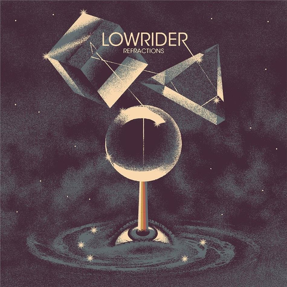 Lowrider - Refractions