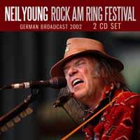 Neil Young - Rock Am Ring Festival (2 CDs)